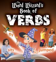 The Word Wizard's Book of Verbs