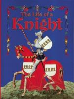 The Life of A Knight / Kay Eastwood