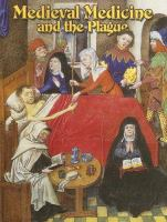 Medieval Medicine and the Plague