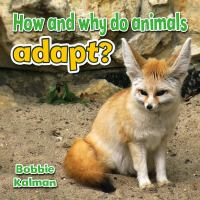 How and Why Do Animals Adapt