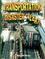 Transportation Disaster Alert!