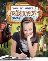 How to Write A Fantasy Story