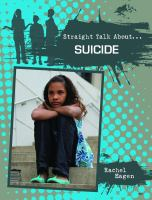 Straight Talk About... Suicide