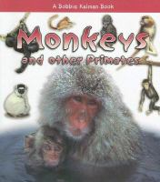 Monkeys and Other Primates
