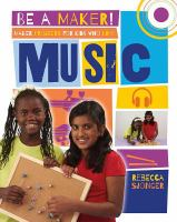 Maker Projects for Kids Who Love Music