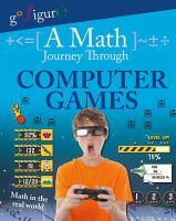 A Math Journey Through Computer Games