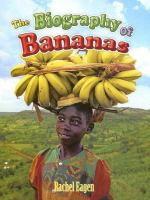The Biography of Bananas