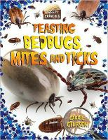 Feasting Bedbugs, Mites, and Ticks