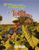 The Biography of Tobacco