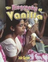 The Biography of Vanilla