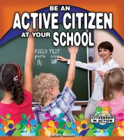 Be An Active Citizen at your School