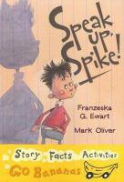 Speak Up, Spike!