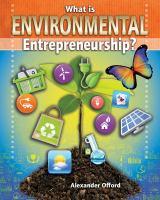 What Is Environmental Entrepreneurship?