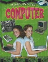 Inventing the Computer
