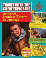 Explore With Francisco Vázquez De Coronado