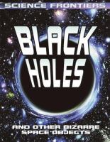 Black Holes and Other Bizarre Space Objects