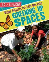 Maker Projects for Kids Who Love Greening up Spaces