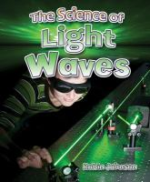 The Science of Light Waves
