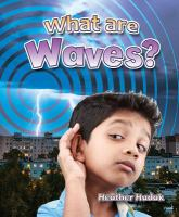What Are Waves?
