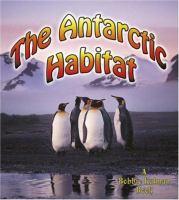 The Antarctic Habitat