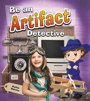 Be An Artifact Detective