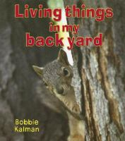 Living Things in My Back Yard