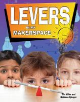 Levers in My Makerspace
