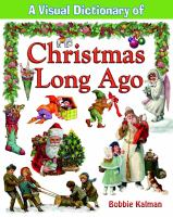 A Visual Dictionary of Christmas Long Ago