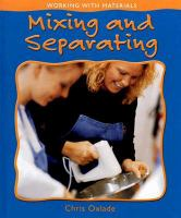 Mixing and Separating
