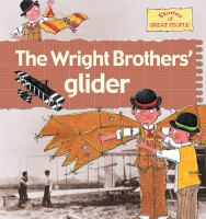 The Wright Brothers' Glider