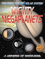 Mighty Megaplanets
