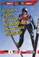 Biathlon, Cross-country, Ski Jumping, and Nordic Combined