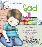 Everybody Feels Sad