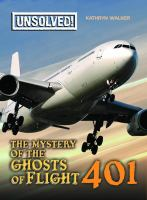The Mystery of the Ghosts of Flight 401