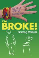 I'm Broke!