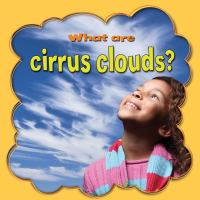 What Are Cirrus Clouds?