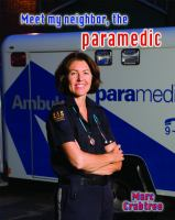 Meet My Neighbor, the Paramedic