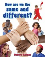 How Are We the Same and Different?