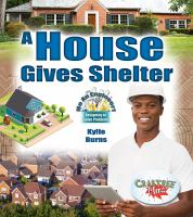 A House Gives Shelter