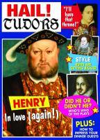 Hail! Tudors