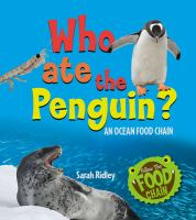 Who Ate the Penguin?