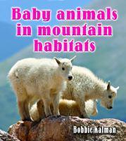 Baby Animals in Mountain Habitats