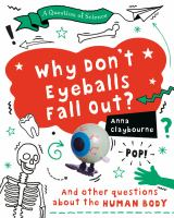 Why Don't Eyeballs Fall Out?