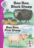 Baa Baa, Black Sheep ; And, Baa Baa, Pink Sheep