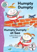 Humpty Dumpty ; And, Humpty Dumpty at Sea
