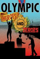 Olympic Heroes and Zeroes