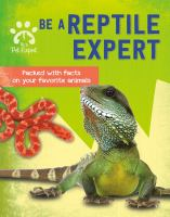 Be A Reptile Expert