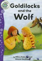 Goldilocks and the Wolf