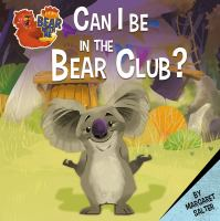 Can I Be in the Bear Club?
