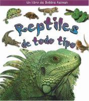 Reptiles de todo tipo